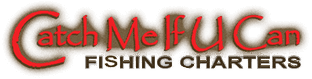 Fort Myers Fishing Charters | Catch Me If U Can